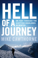 Hell of a Journey On Foot Through the Scottish Highlands in Winter