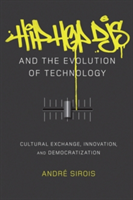 Hip Hop DJs and the Evolution of Technology Cultural Exchange, Innovation, and Democratization