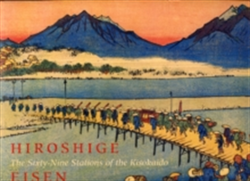 Hiroshige: Sixty-nine Stations of the Kisokaido