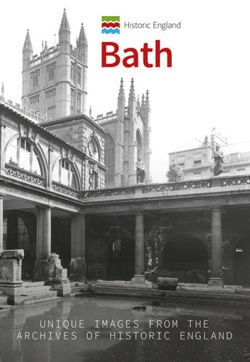 Historic England: Bath Unique Images from the Archives of Historic England