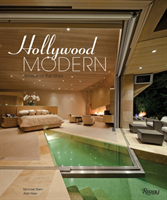 Hollywood Modern: Houses of the Stars Design, Style, Glamour