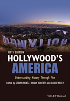 Hollywood's America Understanding History Through Film