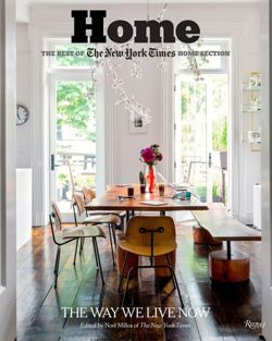 Home: the Best of the New York Times Home Section: The Way We Live Today