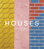 Houses : Extraordinary Living