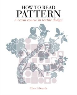 How to Read Pattern : A Crash Course in Textile Design
