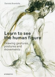Human Figure Drawing Drawing Gestures, Postures and Movements