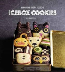 Icebox Cookies : 35 Fun and Tasty Designs