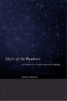 Idylls of the Wanderer Outside in Literature and Theory