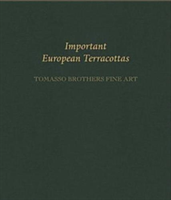 Important European Terracottas: Tomasso Brothers Fine Art