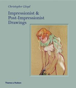 Impressionist and Post-Impressionist Drawings