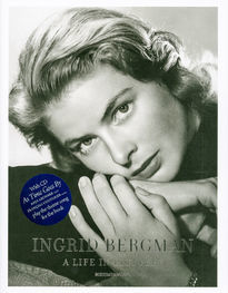 Ingrid Bergman - a Life in Pictures 1915-1982