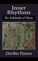 Inner Rhythms The Kabbalah of Music