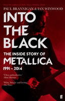 Into the Black The Inside Story of Metallica, 1991-2014