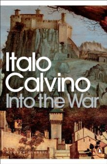 Into the War by Italo Calvino