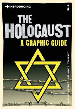 Introducing the Holocaust A Graphic Guide