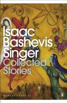 Isaac Bashevis Singer. Collected Stories