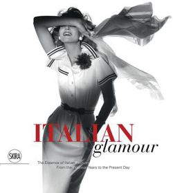 Italian Glamour The Essence of Italian Fashion from the Postwar Years to the Present Day