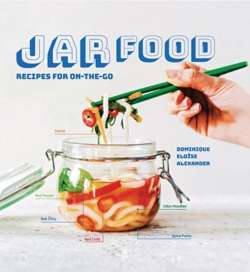 Jar Food : Recipes for on-the-go