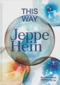 Jeppe Hein – This Way