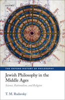 Jewish Philosophy in the Middle Ages Science, Rationalism, and Religion