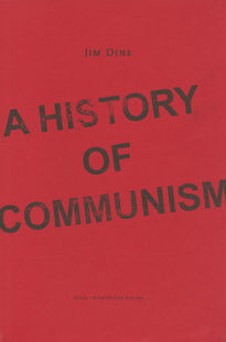 Jim Dine: A History of Communism