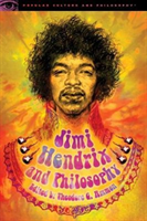Jimi Hendrix and Philosophy Experience Required
