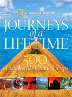 Journeys of a Lifetime 500 of the Word's Greatest Trips