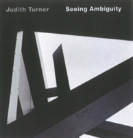 Judith Turner: Seeing Ambiguity Phototgraphs of Architecture