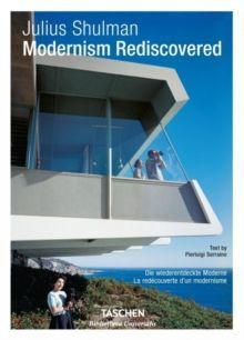 Julius Shulman. Modernism Rediscovered
