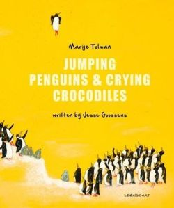 Jumping Penguins & Crying Crocodiles