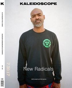 Kaleidoscope Magazine Issue 31 fall/winter 2017/18 New Radicals