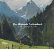 Ken Howards Switzerland In the Footsteps of Turner