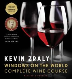 Kevin Zraly Windows on the World Complete Wine Course: Revised & Updated Edition