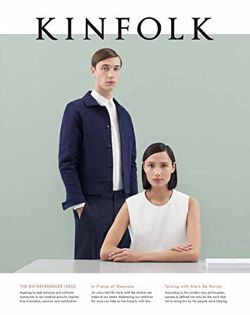 Kinfolk Volume 15 The Entrepreneurs Issue