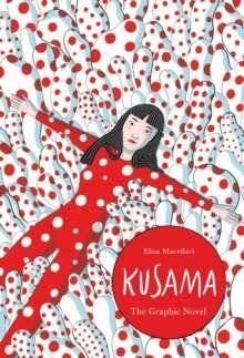 Kusama : The Graphic Novel