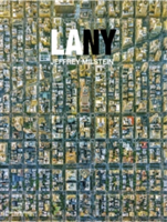LA NY Aerial Photographs of Los Angeles and New York