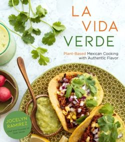 La Vida Verde : Plant-Based Mexican Cooking with Authentic Flavor