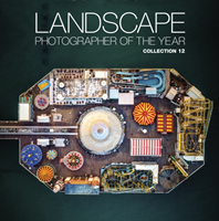 Landscape Photographer of the Year Collection 12