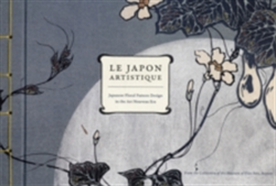 Le Japon Artistique Japanese Floral Pattern Design in the Art Nouveau Era