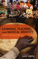 Learning, Teaching, and Musical Identity Voices across Cultures