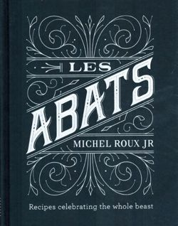 Les Abats Recipes celebrating the whole beast