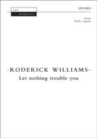 Let nothing trouble you Vocal score