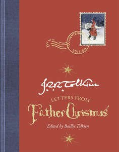 Letters From Father Christmas : Centenary Edition