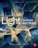 Light: Science & Magic An Introduction to Photographic Lighting