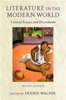 Literature in the Modern World Critical Essays and Documents