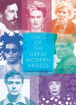 Lives of the Great Modern Artists