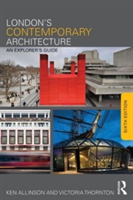 London's Contemporary Architecture An Explorer's Guide