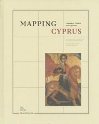Mapping Cyprus : Crusaders, Traders & Explorers