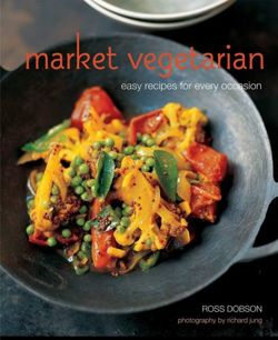 Market Vegetarian Easy Recipes for Every Occasion