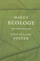 Marx's Ecology Materialism and Nature